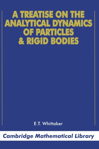 Treatise on analytical dynamics of particles and rigid bodies