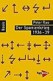 Der Spanienkrieg 1936-39 (Basiswissen Politik / Geschichte / Ökonomie)