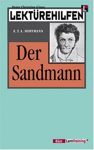 Lektürehilfen Der Sandmann. (Lernmaterialien): Hoffmann: Der Sandmann