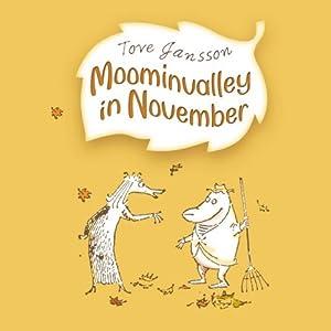 Moominvalley in November | [Tove Jansson]