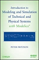 Introduction to Modeling and Simulation of Technical and Physical Systems with Modelica