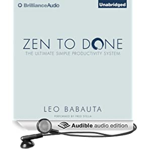 Zen to Done: The Ultimate Simple Productivity SystemThe Ultimate Simple Productivity System (Unabridged)