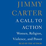 A Call to Action: Women, Religion, Violence, and Power | Jimmy Carter