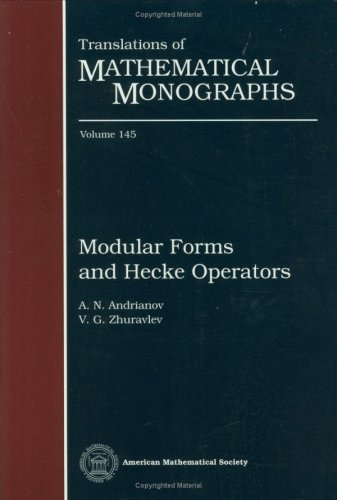 Modular Forms And Hecke Operators (Translations Of Mathematical Monographs)