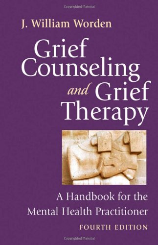 Grief Counseling and Grief Therapy, Fourth Edition: A...