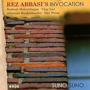Rez Abbasis Invocation - Suno Suno