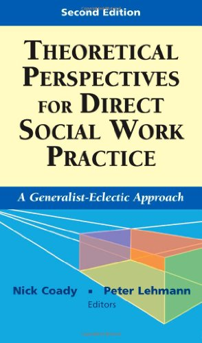 Theoretical Perspectives for Direct Social Work Practice:...