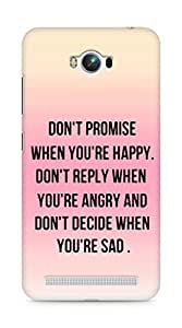 AMEZ dont promise when you are happy Back Cover For Asus Zenfone Max ZC550KL