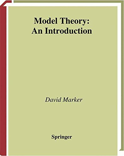Model Theory: An Introduction (Graduate Texts in Mathematics)