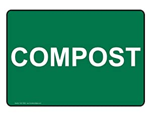 Amazon.com : Compost Sign NHE-18399 Recycling / Trash / Conserve