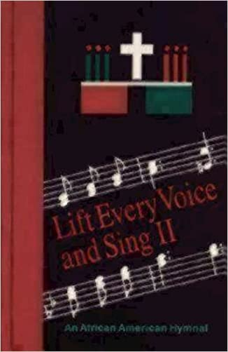 Lift Every Voice and Sing II Pew Edition: An African American Hymnal written by Church Publishing