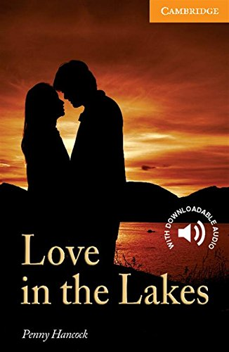 CER4: Love in the Lakes Level 4 Intermediate (Cambridge English Readers)