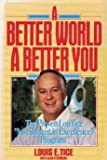 "A Better World, a Better You: The Proven Lou Tice ""Investment in Excellence"" Program (0130734799) by Tice, Louis E."