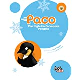 Paco: The High-Performance Penguinby Dave Diggle