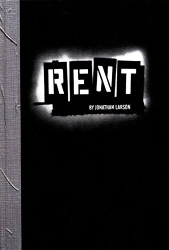 an overview of the theme of jonathan larsons play rent