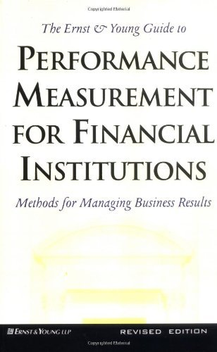 the-ernst-young-guide-to-performance-measurement-for-financial-institutions-methods-for-managing-bus