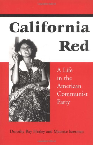 California Red: A Life in the American Communist Party