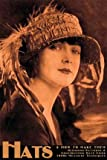 Hats and How to Make Them -- Designing Patterns and Constructing Hats Using 1920s Millinery Techniqu
