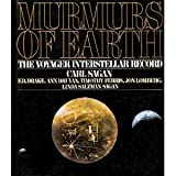 Murmurs of Earth: The Voyager Intersteller Record (0394410475) by Carl Sagan