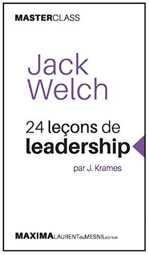 jack-welch-24-lecons-de-leadership-par-j-krames-masterclass-master-class