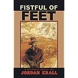 Fistful of Feet ~ Jordan Krall