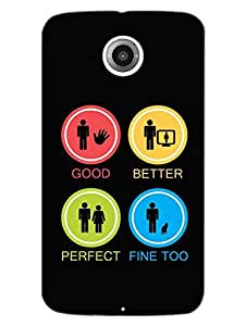 Feeling Better - Life has Various Aspects - Hard Back Case Cover for Nexus 6 - Superior Matte Finish - HD Printed Cases and Covers