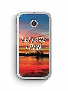 YuBingo Because I Can Designer Mobile Case Back Cover for Motorola G4