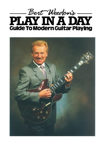 Bert Weedon's Play in a Day: Guide to Modern Guitar Playing (Faber Edition), by Bert Weedon