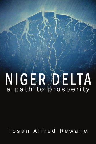 Niger Delta: A Path to Prosperity