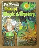 Tales of Magic and Mystery (0861126440) by Kincaid, Eric