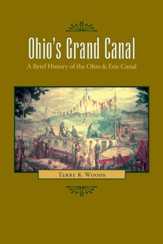 Ohio's Grand Canal: A Brief History of the Ohio &...