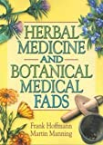 img - for Herbal Medicine and Botanical Medical Fads book / textbook / text book