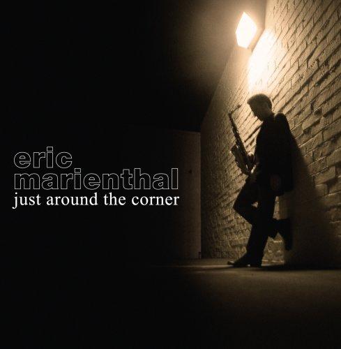 Eric Marienthal - Just Around the Corner - Zortam Music