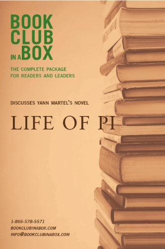 Bookclub-in-a-Box Discusses Yann Martel's novel, Life of Pi: The Complete Guide for Readers and Leaders by Marilyn Herbert, Yann Martel