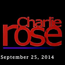 Charlie Rose: Matteo Renzi and Laurent Fabius, September 25, 2014  by Charlie Rose Narrated by Charlie Rose