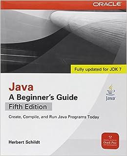 Java, A Beginner's Guide, 5th Edition: Herbert Schildt