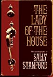 img - for The Lady of the House: The Autobiography of Sally Stanford book / textbook / text book