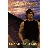 Awakened: Prequel (Guardian Legacy Book 1) ~ Ednah Walters