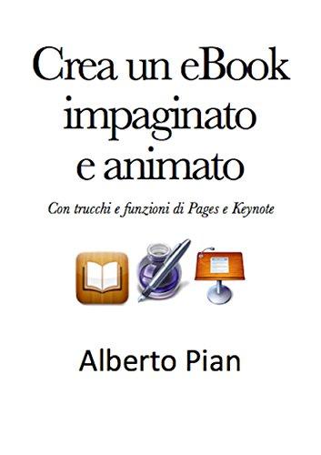 Crea un eBook impaginato e animato Con trucchi e funzioni di Pages e Keynotes PDF