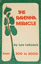 The Ravenna miracle by Lee Lebsack