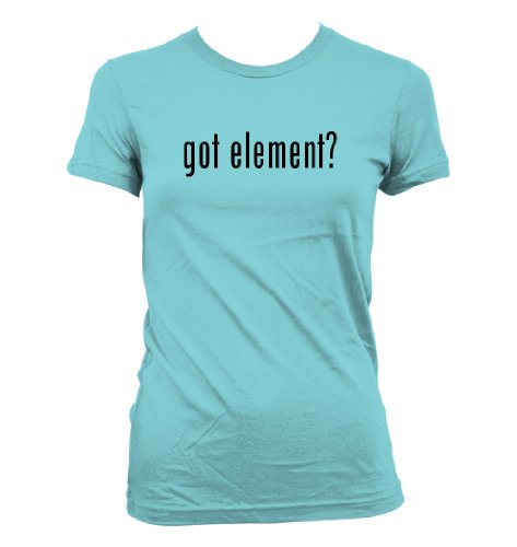 Got Element? American Apparel Juniors Cut Women'S T-Shirt, Aqua, Small
