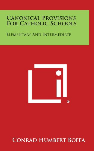 Canonical Provisions for Catholic Schools: Elementary and Intermediate