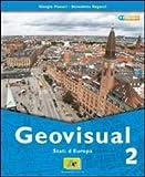Geovisual. Con carte e immagini. Con espansione online. Per la Scuola media: 2