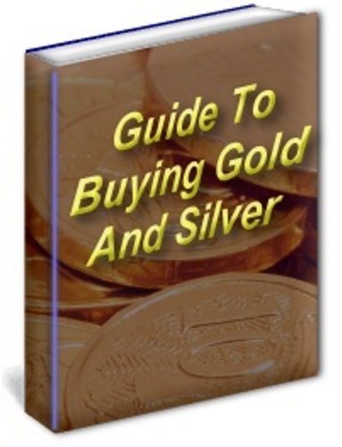 Guide To Buying Gold And Silver Bullion
