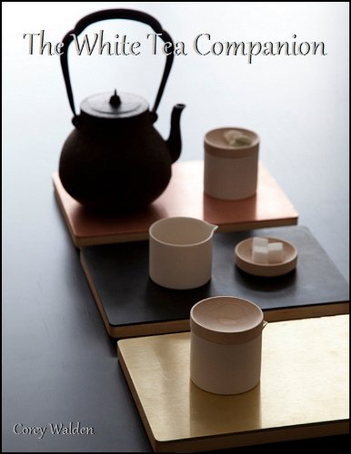 The White Tea Companion (The Tea Companion Book 4)