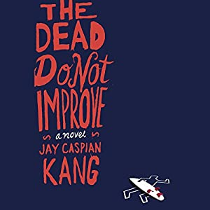 The Dead Do Not Improve Audiobook