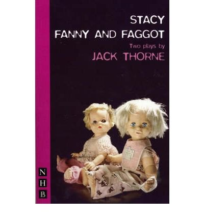 Stacey e Fanny and Faggot Two Plays Paperback Common PDF