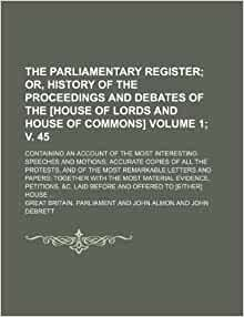 the history and importance of the house of lords in great britain House of lords of the united kingdom of great britain and northern ireland type the 19th century was marked by several changes to the house of lords the house an appellate committee hearing an important case could consist of more than five members.
