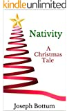 Nativity: A Christmas Tale (Kindle Single)