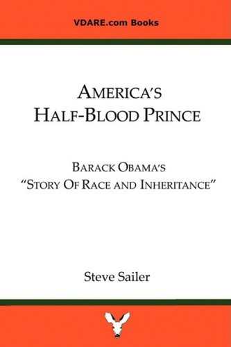 America's Half-Blood Prince: Barack Obama's